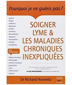 Soigner Lyme & Les maladies chroniques inexpliquées